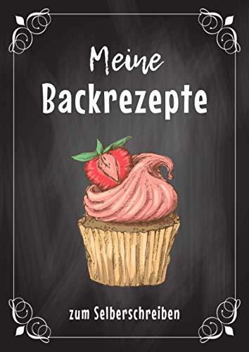 DIY Rezeptbuch zum Selberschreiben: Personalisiertes Backrezepte Buch zum selbst schreiben meiner Lieblingsrezepte mit Register für alle Backfreunde