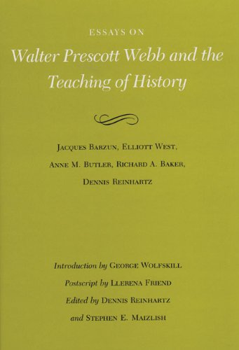 Price comparison product image Essays on Walter Prescott Webb and the Teaching of History (Volume 19) (Walter Prescott Webb Memorial Lectures,  published for the University of Texas at Arlington by Texas A&M University Press)