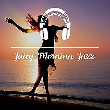 Juicy Morning Jazz
