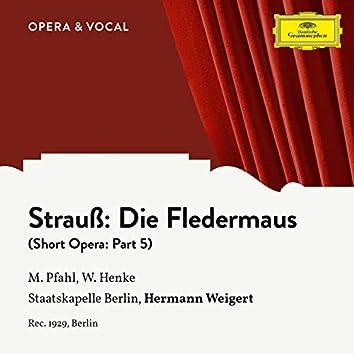 Strauss: Die Fledermaus: Part 5