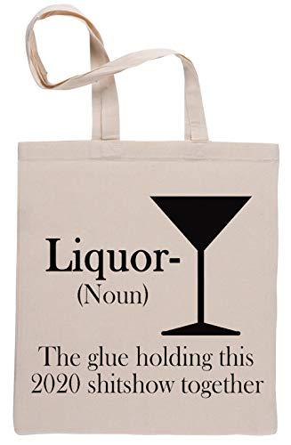 Liquor - The Glue Holding This 2020 Beige Reutilizable Bolsa De Compras Reusable Beige Shopping Bag
