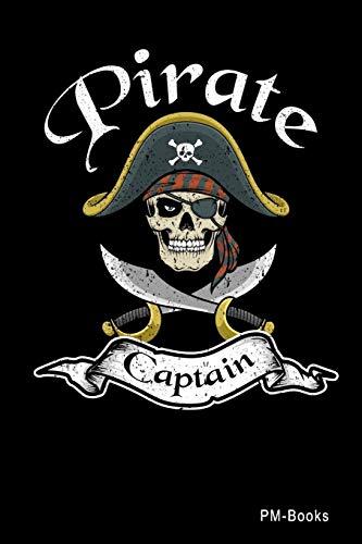 Pirate Captain: Blanko A5 Notizbuch oder Heft für Schüler, Studenten und Erwachsene (Sprüche und Lustiges, Band 628)