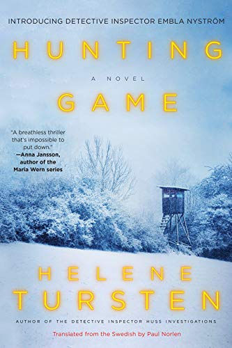Image of Hunting Game (An Embla Nyström Investigation)