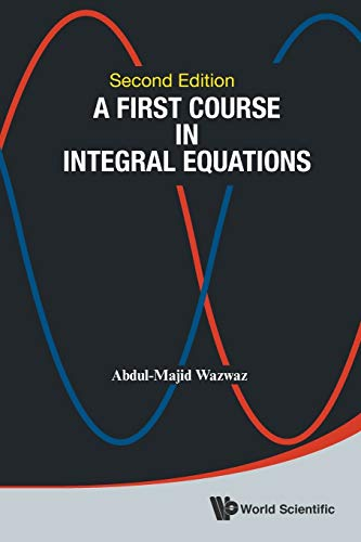 A First Course In Integral Equations (Second Edition): 2nd Edition