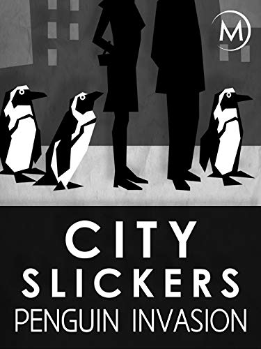 City Slickers: Penguin Invasion