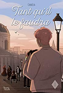 Tant qu'il le faudra Edition simple Tome 1