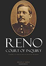 Reno Court of Inquiry: Conduct at the Battle of the Little Bighorn