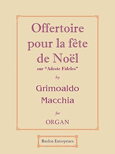 """Offertoire pour la fête de Noël sur """"Adeste Fideles"""" para órgano"""
