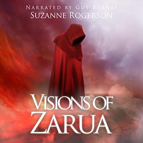 Visions of Zarua Audiobook By Suzanne Rogerson cover art