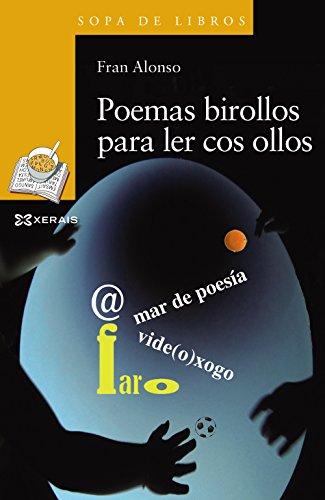 Poemas birollos para ler cos ollos (Infantil E Xuvenil - Sopa De Libros - De 6 Anos En Diante)