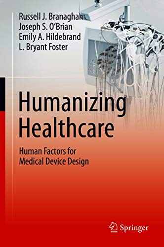 Humanizing Healthcare – Human Factors for Medical Device Design (English Edition)