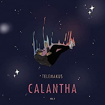 Calantha Vol. 2