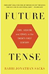 Future Tense: Jews, Judaism, and Israel in the Twenty-first Century Kindle Edition