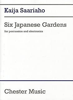 6 Japanese Gardens: Percussion and Electronics