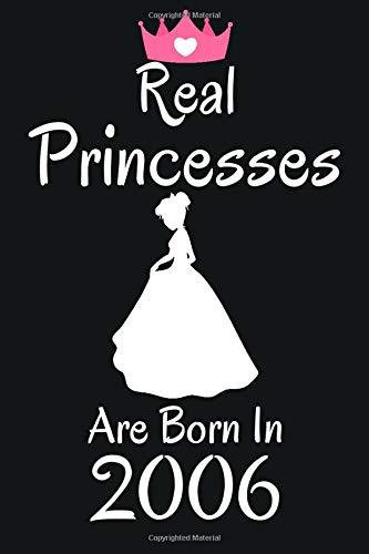Real Princesses Are Born In 2006: 14. geburtstag mädchen geschenk, geschenke für 14 jährige Schwester Freunde, Notizbuch a5 liniert