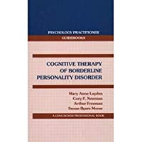 Cognitive Therapy for Borderline Personality Disorder
