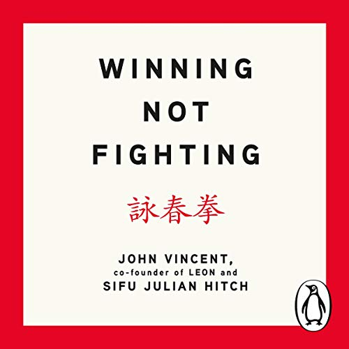 Winning Not Fighting cover art
