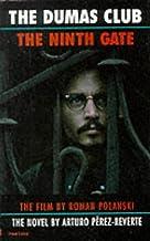 The Dumas Club, The Ninth Gate by Arturo Perez-Reverte (12-Feb-2000) Paperback