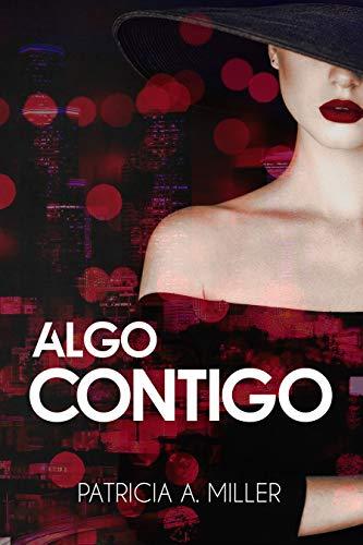 Algo Contigo (Spanish Edition)