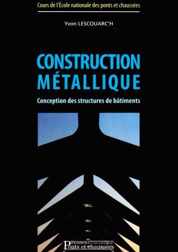 Construction métallique: Conception des structures de bâtiments