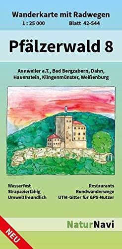 Pfälzerwald 8: Wanderkarte mit Radwegen, Blatt 42-544, 1 : 25 000, Annweiler a.T., Bad Bergzabern, Dahn, Hauenstein, Klingenmünster, Weißenburg (NaturNavi Wanderkarte mit Radwegen 1:25 000)