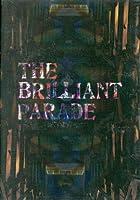 SummerTour'07「Brilliant Parade」Final at HIBIYA YAGAI DAIONGAKUDO [DVD]