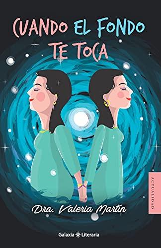 Cuando el fondo te toca (Spanish Edition)