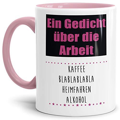 Tasse mit Spruch Gedicht über die Arbeit - Kaffee Blablabla - Heimfahren - Alkohol Lustig/Arbeit/Büro/Witzig/Geschenkidee für Kollegen/Innen & Henkel Rosa