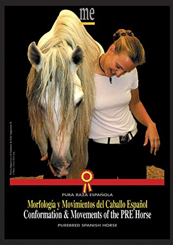 Conformation and Movements of the PRE Horse