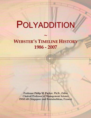 Polyaddition: Webster's Timeline History, 1986 - 2007
