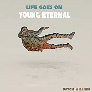 Young Eternal 2: Life Goes On
