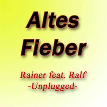 Altes Fieber (feat. Ralf)