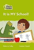 Level 2 – It is MY School! (Collins Peapod Readers)