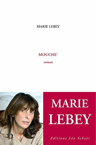 Mouche' (EDITIONS LEO SC) (French Edition)