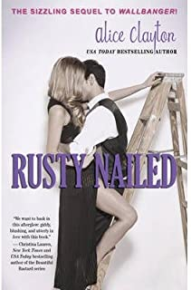 Alice Clayton Rusty Nailed (Paperback) - Common