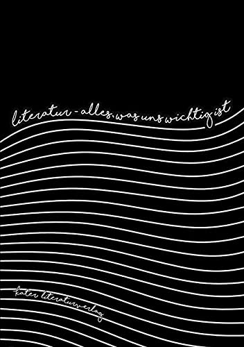 Literatur – alles, was uns wichtig ist