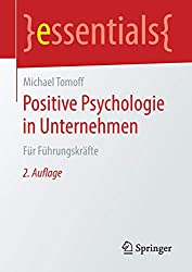 Tomoff (2015). Positive Psychologie in Unternehmen
