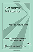 Data Analysis: An Introduction (Quantitative Applications in the Social Sciences)