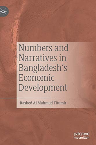 Numbers and Narratives in Bangladesh's Economic Development