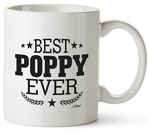 Christmas Gifts For Poppy Gift For Birthday Funny Great Grandpa GIft Grandfather Poppies From Grandchildren Granddaughter Funny Cool Prime Best Poppy Ever Coffee Mugs Novelty Fun Xmas