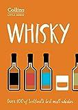 Whisky: Malt Whiskies of Scotland (Collins Little Books) (English Edition)
