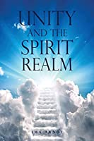 Unity and the Spirit Realm