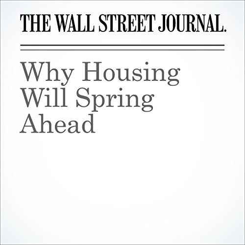 Why Housing Will Spring Ahead cover art