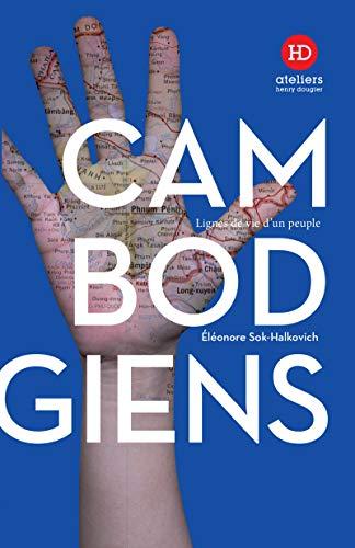 Les Cambodgiens (Lignes de vie d'un peuple)