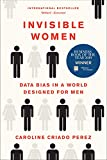 Real Estate Investing Books! - Invisible Women: Data Bias in a World Designed for Men