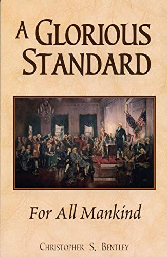 A Glorious Standard for All Mankind (English Edition)