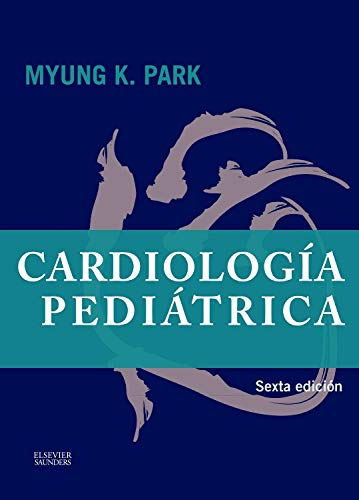 Cardiología Pediátrica - 6ª Edición