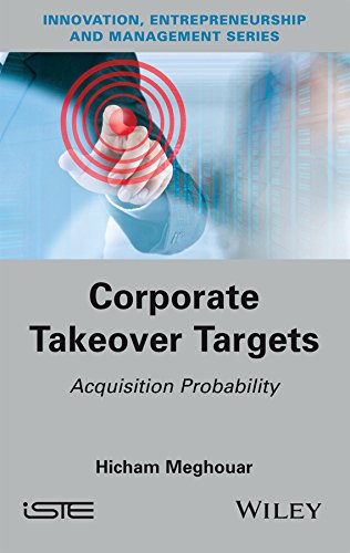 Corporate Takeover Targets: Acquisition Probability (Innovation, Entrepreneurship and Management) (English Edition)