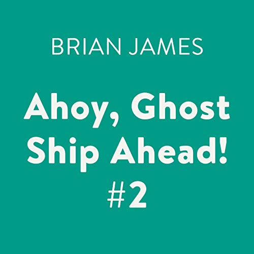 Ahoy, Ghost Ship Ahead! #2 cover art