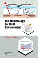 Bio-Climatology for Built Environment